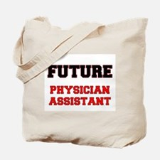 Future Physician Assistant Tote Bag