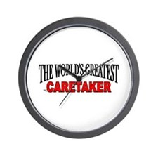 """The World's Greatest Caretaker"" Wall Clock"