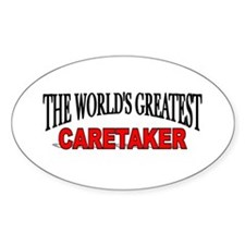 """""""The World's Greatest Caretaker"""" Oval Decal"""