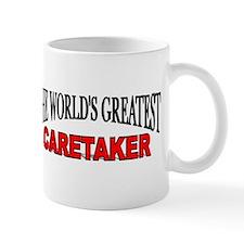 """""""The World's Greatest Caretaker"""" Mug"""