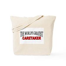"""The World's Greatest Caretaker"" Tote Bag"