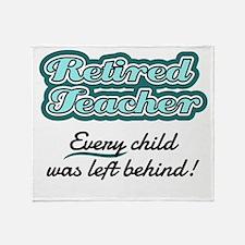 Retired Teacher - Every child was left behind! Thr