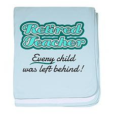 Retired Teacher - Every child was left behind! bab