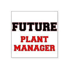Future Plant Manager Sticker