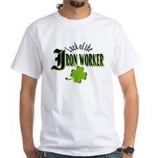 LUCK OF THE IRONWORKER T-Shirt