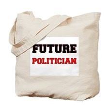 Future Politician Tote Bag