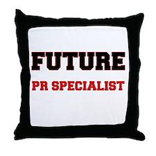 Future Pr Specialist Throw Pillow