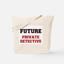 Future Private Detective Tote Bag