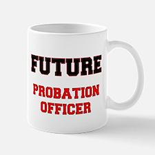 Future Probation Officer Mug
