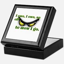 i owe i owe so off to mow i go green Keepsake Box