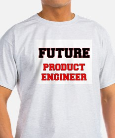 Future Product Engineer T-Shirt