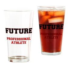 Future Professional Athlete Drinking Glass