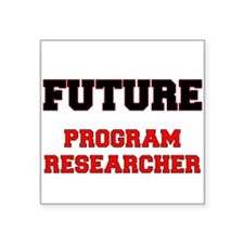 Future Program Researcher Sticker