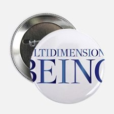 """Multidimensional Being 2.25"""" Button"""