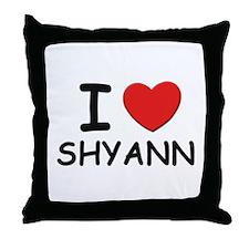 I love Shyann Throw Pillow