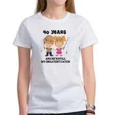 40th Anniversary Hes Greatest Catch Tee