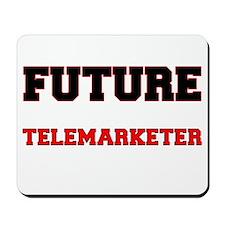 Future Telemarketer Mousepad
