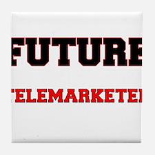Future Telemarketer Tile Coaster