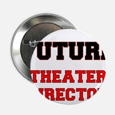 "Future Theater Director 2.25"" Button"
