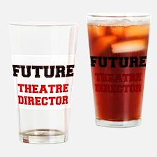 Future Theatre Director Drinking Glass