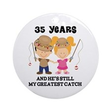 35th Anniversary Hes Greatest Catch Ornament (Roun