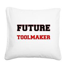 Future Toolmaker Square Canvas Pillow
