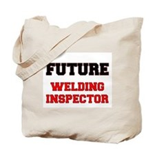 Future Welding Inspector Tote Bag