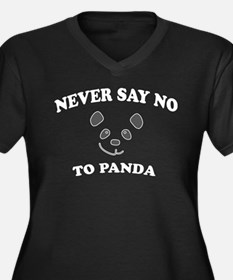 Never say no to panda Plus Size T-Shirt