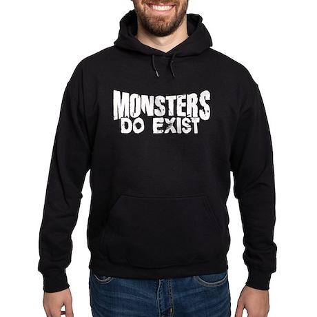 Monsters do exist Hoodie (dark)