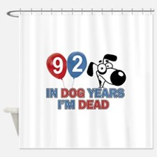 Funny 92 year old designs Shower Curtain