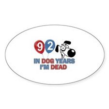 Funny 92 year old designs Decal