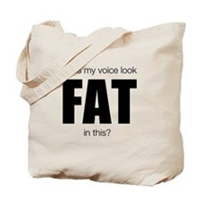 Does my voice look Fat in this [black font] Tote B