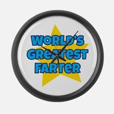 Worlds Greatest Farter Large Wall Clock