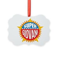 Super Giovani Ornament