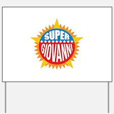 Super Giovanni Yard Sign