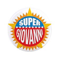 """Super Giovanni 3.5"""" Button"""