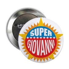 "Super Giovanni 2.25"" Button"