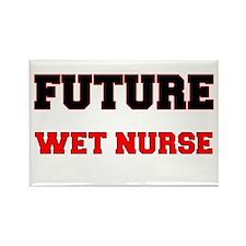 Future Wet Nurse Rectangle Magnet