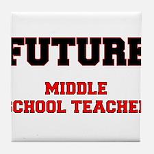 Future Middle School Teacher Tile Coaster