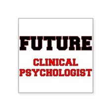 Future Clinical Psychologist Sticker