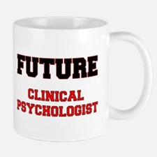 Future Clinical Psychologist Mug