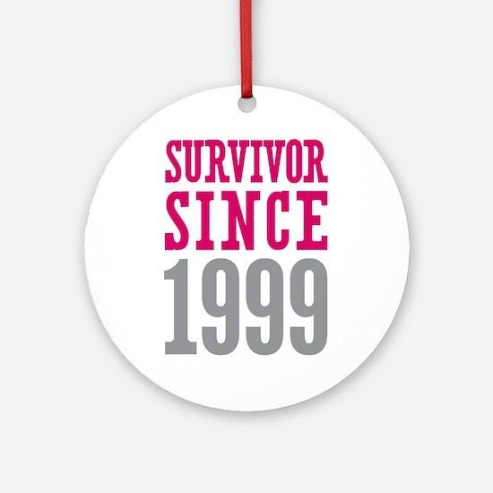Survivor Since 1999 Ornament (Round)