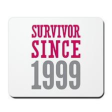 Survivor Since 1999 Mousepad