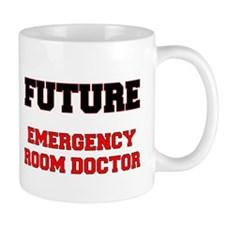 Future Emergency Room Doctor Mug