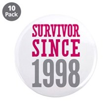 "Survivor Since 1998 3.5"" Button (10 pack)"