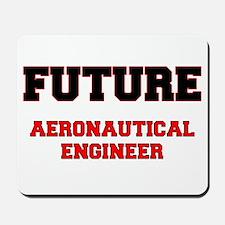 Future Aeronautical Engineer Mousepad