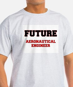 Future Aeronautical Engineer T-Shirt