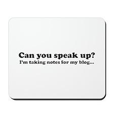 Speak Up! Blog Mousepad
