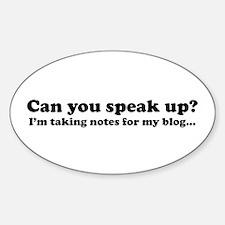 Speak Up! Blog Oval Decal