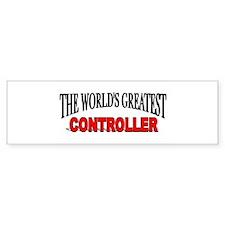 """The World's Greatest Controller"" Bumper Bumper Sticker"